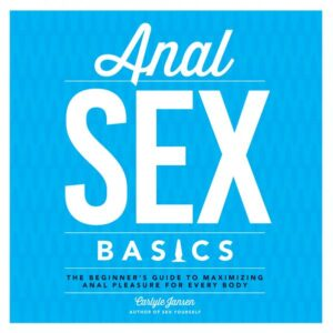 MPE7033576a573fe890b 300x300 - Anal Sex Basics Book by Carlyle Jansen